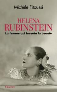 Michel Fitoussi - Helena Rubinstein - la femme qui inventa la beaute