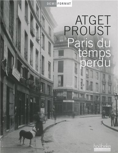 Paris du temps perdu - éditions Hoëdebeke