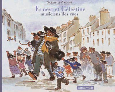 Ernest et Célestine musiciens des rues