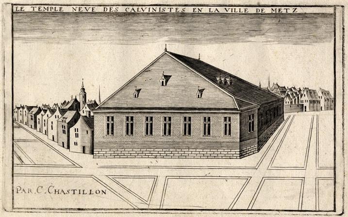 Le temple des Calvinistes, à Metz, par Chastillon (1614)