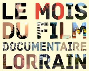 Le mois du film documentaire Lorrain