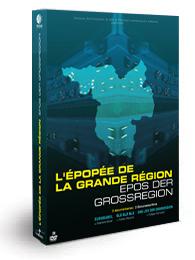 L'épopée de la Grande Région - Bublel Stéphane - DVD