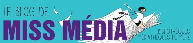 Le blog de Miss Média